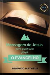 O Evangelho De Segundo Mateus Vl:2: O Evangelho