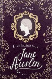 Uma História Para Jane Austen