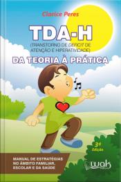 TDAH – Da teoria à prática