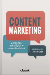 Content marketing: Conceitos, estratégias e novos formatos