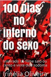 100 Dias No Inferno Do Sexo