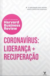 Coronavírus: Liderança E Recuperação