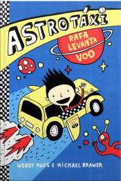 Astrotáxi: Rafa Levanta Voo