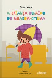 A criança debaixo do guarda-chuva