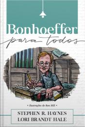 Bonhoeffer Para Todos