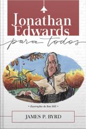 Jonathan Edwards Para Todos