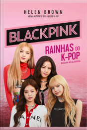 Blackpink: Rainhas Do K-pop