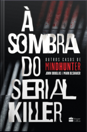 À Sombra Do Serial Killer