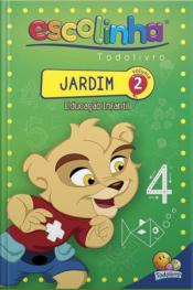 Escolinha Todolivro: Jardim (Educ. Inftil)-vol.02