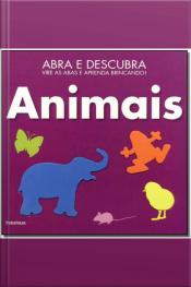 Animais - Abra e Descubra