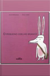 PEQUENO COELHO BRANCO - 02ED/, O