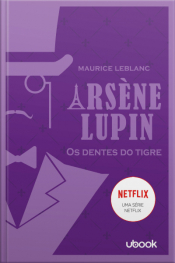 Arsène Lupin: os dentes do tigre