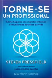 Torne-se um profissional: como superar seus limites internos e triunfar nas batalhas da vida