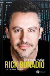Rick Bonadio, 30 anos de música