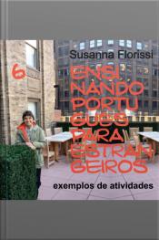 Ensinando Português a Estrangeiros - 6. Exemplos de Atividades