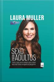 Sexo para Adultos - Tudo o que você sempre quis saber, mas não tinha coragem de perguntar