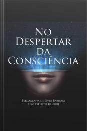 No despertar da consciência