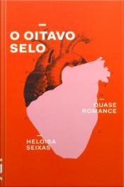O Oitavo Selo - Quase Romance