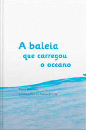 A Baleia que Carregou o Oceano