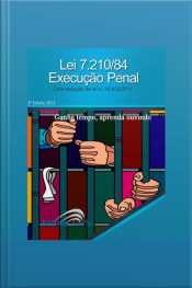 Lei 7210/84 Lei de Execução Penal