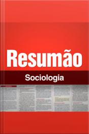 Resumão - Sociologia