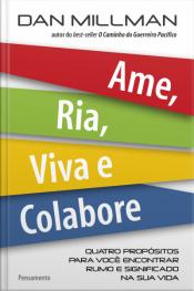 Ame, Ria, Viva E Colabore