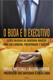 O Buda E O Executivo