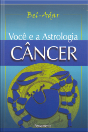 Voce E A Astrologia - Câncer