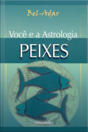 Você E A Astrologia - Peixes