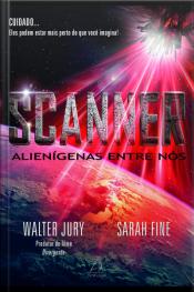 Scanner - Alienígenas Entre Nós