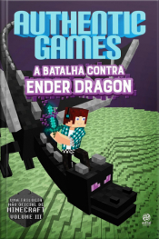 Authentic Games - A Batalha Contra Ender Dragon