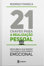 21 Chaves Para a Realização Pessoal