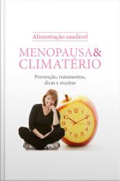 Alimentação Saudável - Menopausa e Climatério