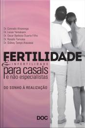Fertilidade e Infertilidade Para Casais e Não Especialistas