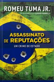 Assassinato De Reputações; Um Crime De Estado