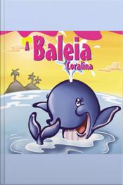 A Baleia Coralina