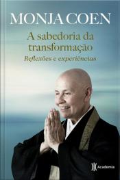 A Sabedoria da Transformação: Reflexões e Experiências