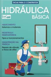 Dicas Para O Construtor Ed. 2 - Hidráulica Básica