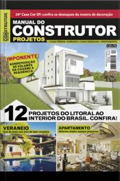 Manual Do Construtor Projetos Ed. 12 - 12 Projetos Do Litoral Ao Interior Do Brasil