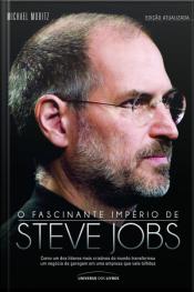 O Fascinante Império De Steve Jobs - 2ª Edição