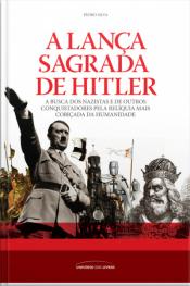 A Lança Sagrada De Hitler