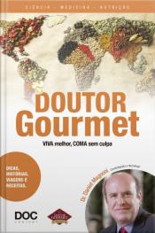 Doutor Gourmet - Viva Melhor, Coma Sem Culpa