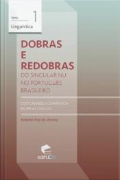 Dobras E Redobras: Do Singular Nu No Português Brasileiro: Costurando A Semântica Entre As Línguas