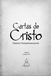 Cartas De Cristo: Vol. 2 (textos Complementares)