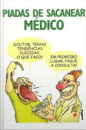 Piadas De Sacanear Médico
