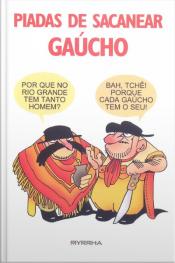Piadas De Sacanear Gaúcho