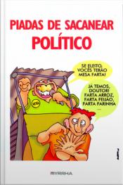 Piadas De Sacanear Político