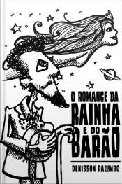O Romance da Rainha e do Barão