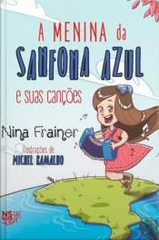 A Menina da Sanfona Azul e suas canções