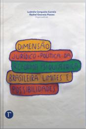 Dimensão Jurídico-política Da Reforma Psiquiátrica Brasileira: Limites E Possibilidades